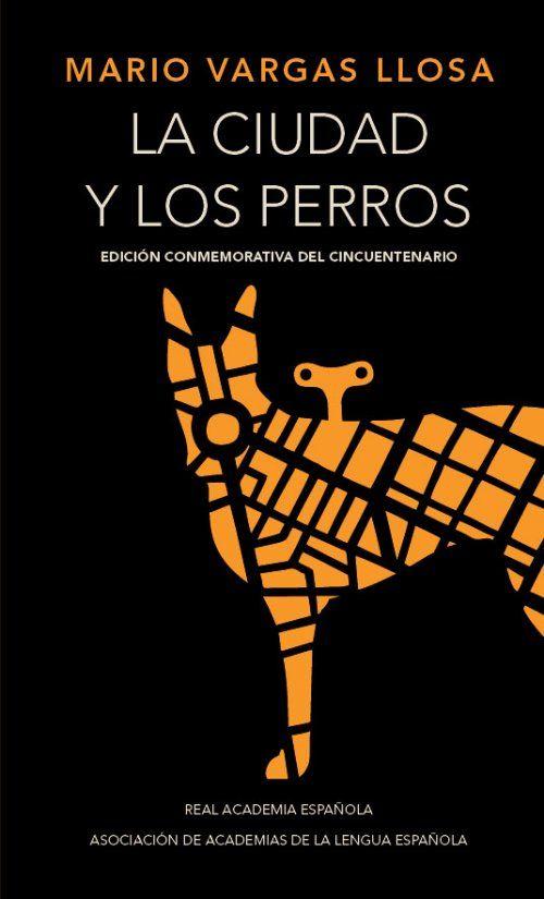 Ya está en librerías la edición conmemorativa de 'La ciudad y los perros', la primera novela de Mario Vargas Llosa.  La Real Academia Española y la Asociación de Academias de la Lengua Española celebran el cincuentenario de esta obra fundamental del boom latinoamericano, publicada por Alfaguara.