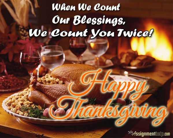 When We Count Our Blessings, We Count You Twice! #HappyThanksGiving To All  #assignment #essay #dissertation #ThanksGiving www.myassignmenthelp.com