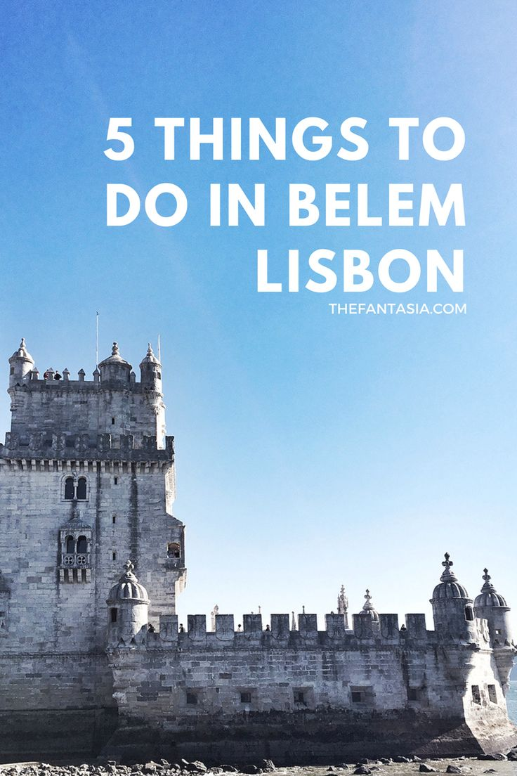 Things to do in Belem | Lisbon's Historic Centre.
