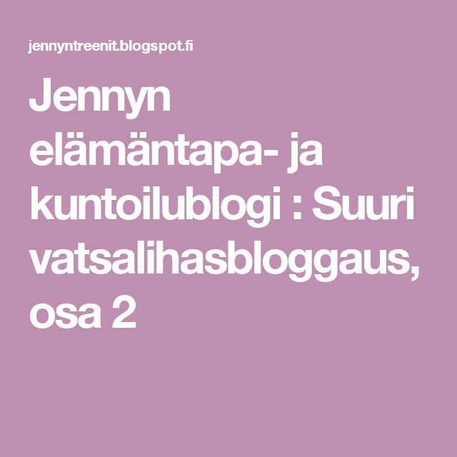 Jennyn elämäntapa- ja kuntoilublogi                                                  : Suuri vatsalihasbloggaus, osa 2