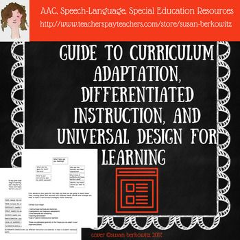 This guide is meant to help general education teachers adapt their instruction, materials, assessments, assignments for students with different learning needs and special education students in their classrooms.  It begins with a brief discussion of Universal Design for Learning (UDL) and the impact on special needs students of skills called for by the CCSS.p.2 - Adapting Curriculum & Instruction - Where to Startp.3 - How do I Adapt Instruction and Materialsp. 4 - How Can I Adapt Instructi...