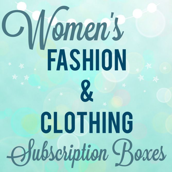 Women's Clothing & Fashion Subscription Boxes