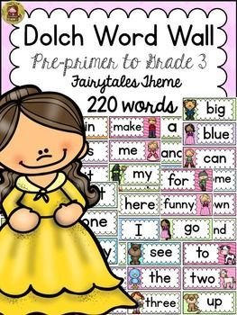 Help your students become better readers with this 220 Dolch Word Wall Set featuring kid popular Fairytale characters. https://www.teacherspayteachers.com/Product/DOLCH-WORD-WALL-CLASS-DECOR-PRE-PRIMER-TO-GRADE-3-FAIRYTALE-THEME-2273163
