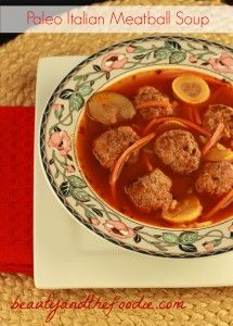 Paleo Italian Meatball Soup (crock pot or stove top)  grain free and low carb!