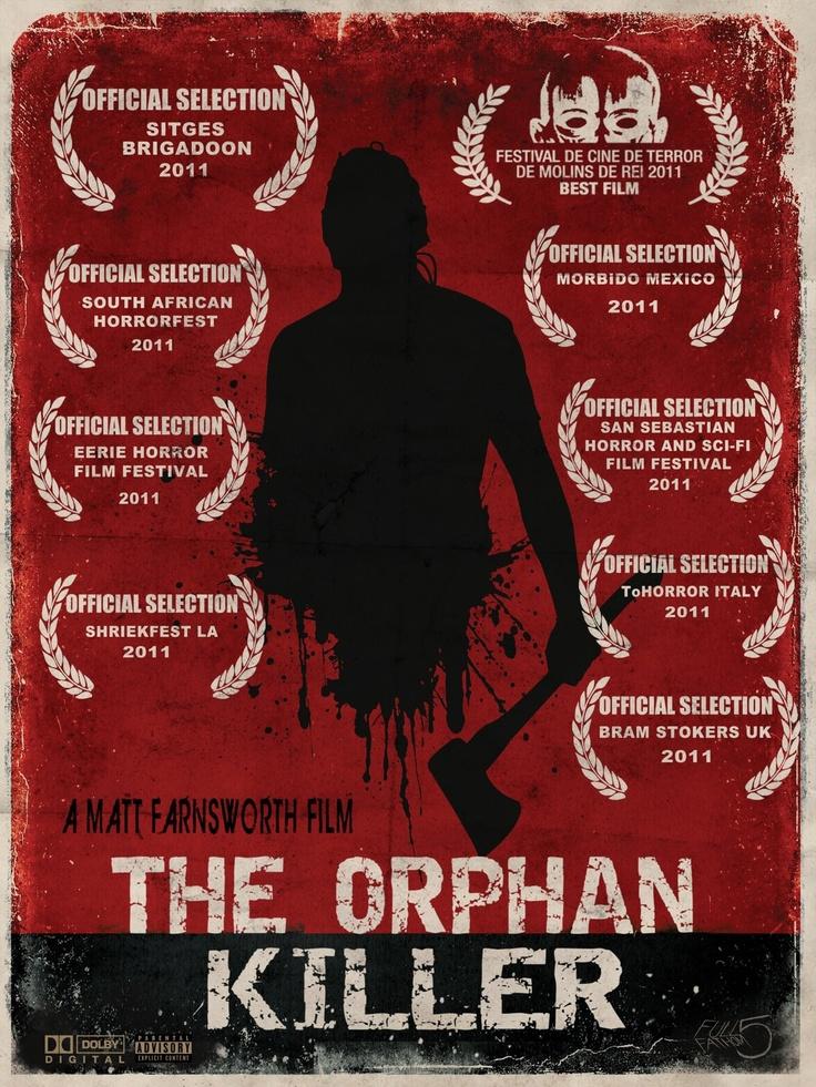 The Orphan Killer. Matt Farnsworth (2011)  Gore Gore Gore and More Gore!