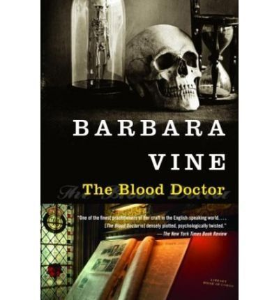 The Blood Doctor Vine, Barbara