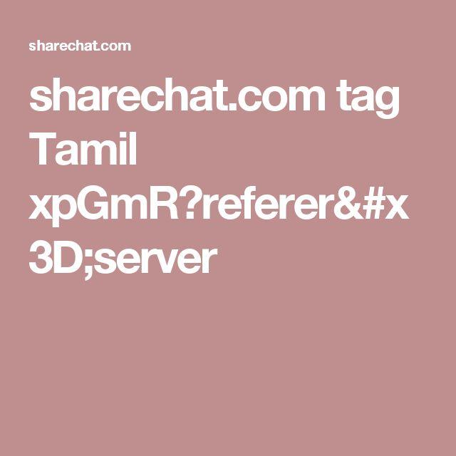 Sharechat.com Tag Tamil XpGmR?referer=server