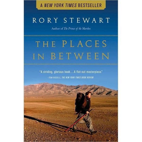 Travel Book Review: The Places In BetweenBook 2012 2014, Worth Reading, Book Worth, Stewart Walks, Travel Book, Interesting Book, Rory Stewart, 2002 Weeks, Book Reviews
