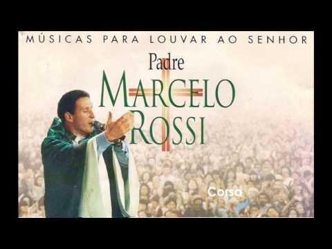 Padre Marcelo Rossi   1998 - Músicas Para Louvar Ao Senhor: Corsa