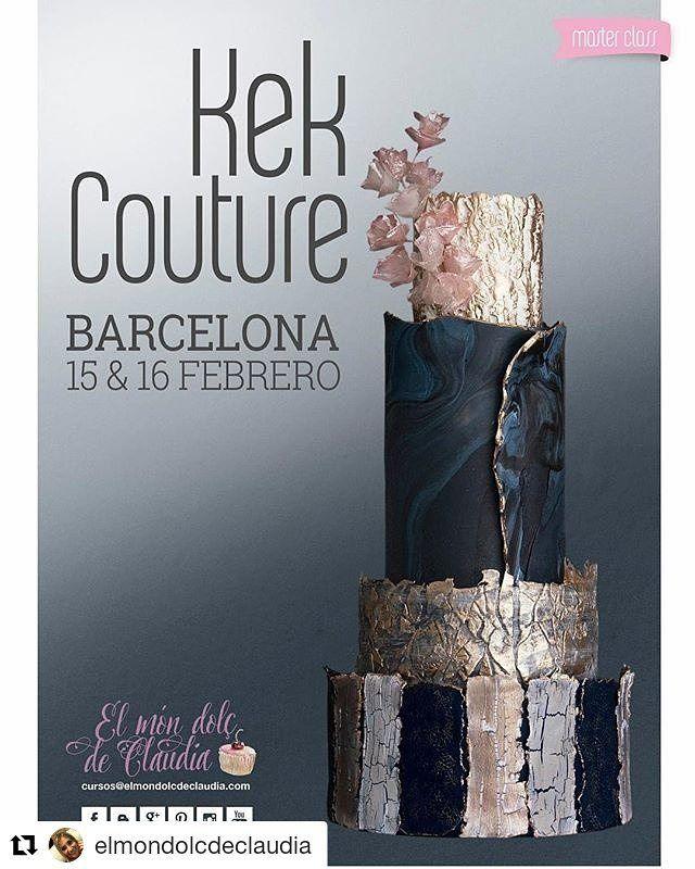 #Repost @elmondolcdeclaudia (@get_repost)  ・・・  Master Class con @kekcouture en Barcelona. 15 y 16 de Febrero.   Master Class with @kekcouture in Barcelona. February 15th & 16th.   Reservas / Bookings: www.elmondolcdeclaudia.com