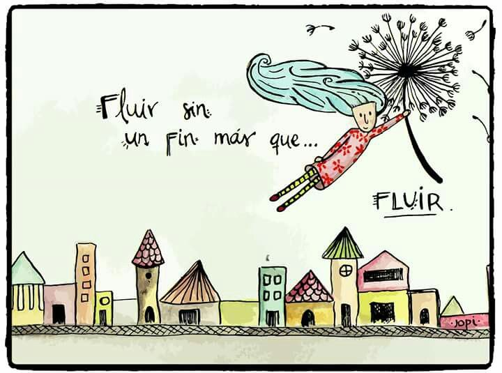 Fluir*...