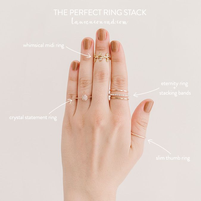 Style Guide How To Build The Perfect Ring Stack Lauren Conrad How To Wear Rings Stacking Rings Perfect Ring