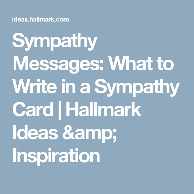 what to write in a sympathy card for loss Sample sympathy letters on the loss of a mother or father we hope that these sample sympathy letters will make it easier for you to write  sympathy card.