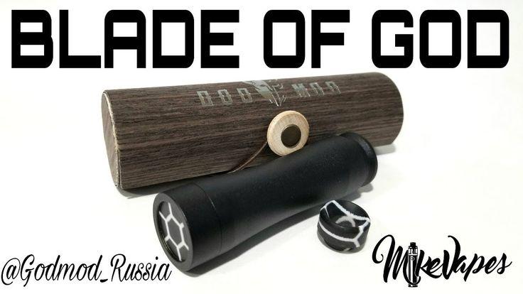 Blade Of God Mechanical Mod By God Mod Russia - Mike Vapes
