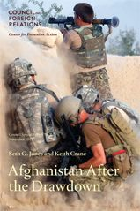Afghanistan after the drawdown / Seth G. Jones and Keith Crane. -- New York : Council on Foreign Relations, 2013.