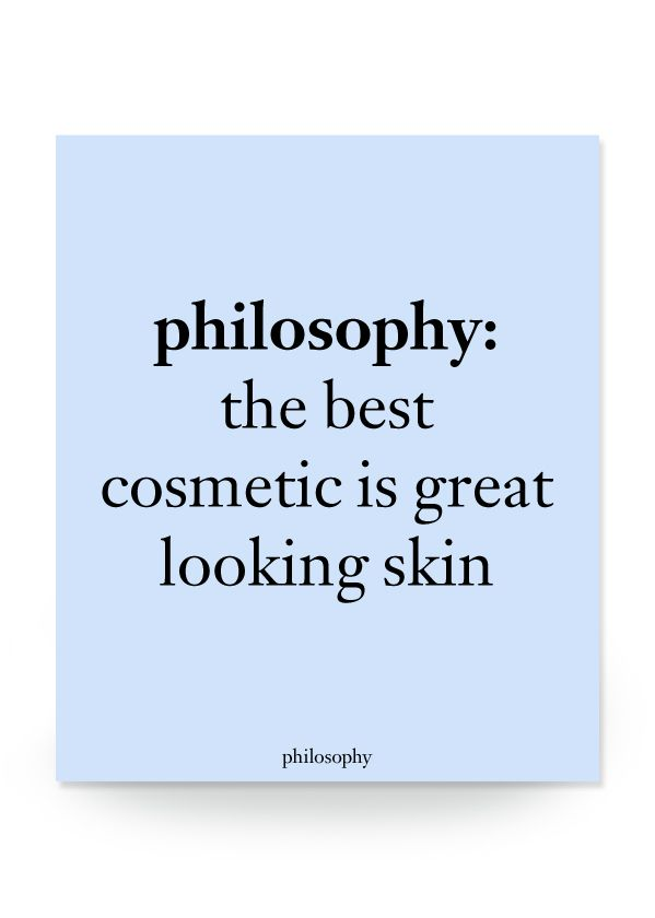 philosophy: the best cosmetic is great looking skin #philosophy #beauty