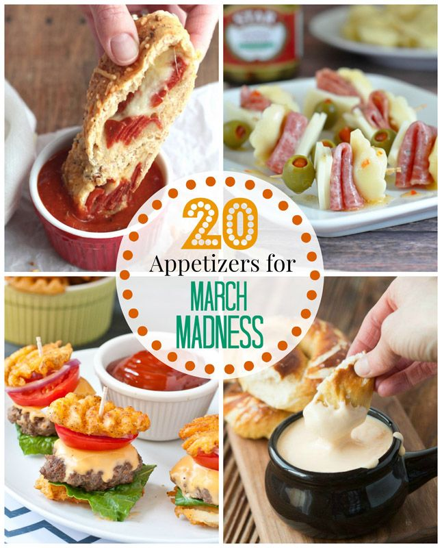 20 Appetizers for March Madness - Perfect game day appetizers to watch your  favorite college basketball team!