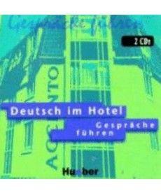 Deutsch im Hotel – Gespräche führen. 2 Audio -CDs