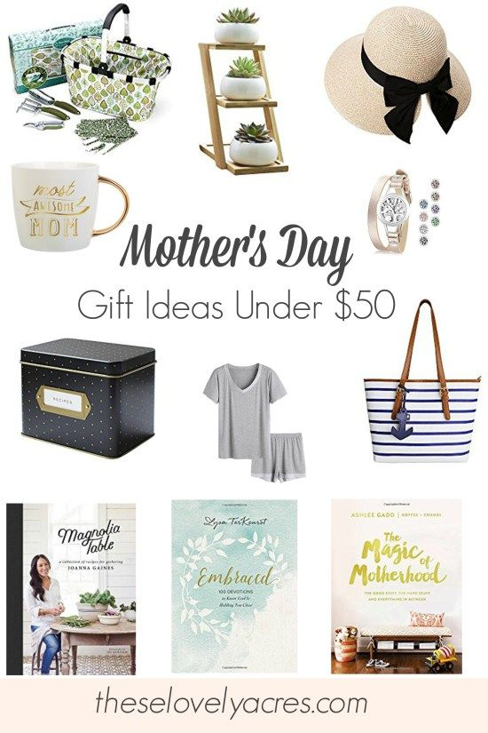 Mothers Day Gift Ideas Under 50 Mothersdaygifts Mothersday Giftguide