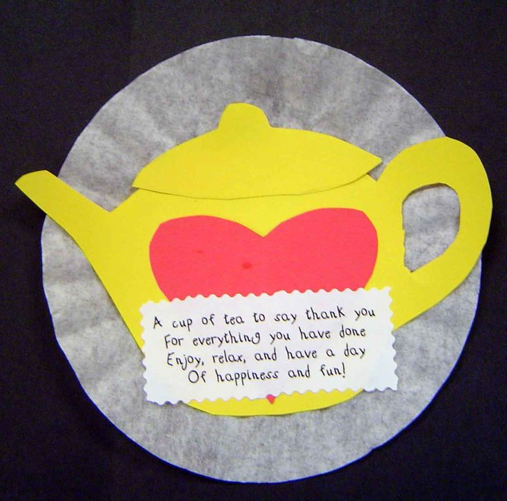 """A cup of tea to say thank you,  For everything you have done.  Enjoy, relax, and have a day  Of happiness and fun"""