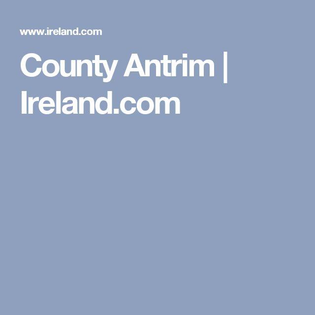 County Antrim | Ireland.com