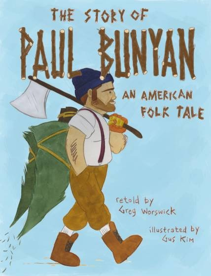 """The Story of Paul Bunyan"" | MeeGenius"