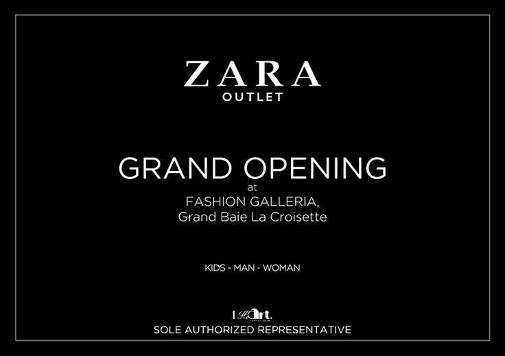 Iheart Fashion Co. Ltd: Zara Outlet – Grand Opening. Tel: 433 3399