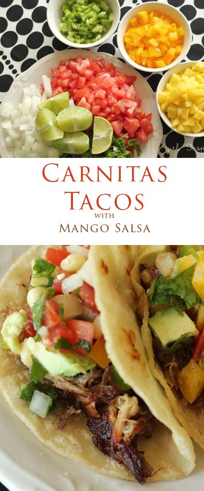 Carnitas Tacos with mango salsa - these are a favorite in our house!