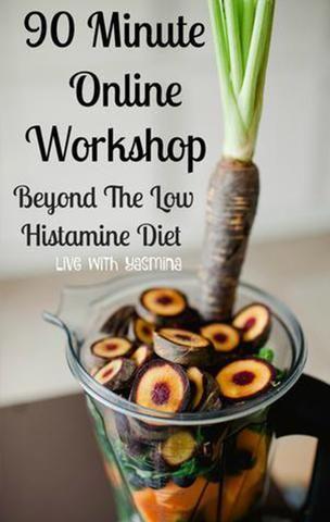 90 minute online workshop: Beyond the Low Histamine Diet Histamine rijk eten en straling