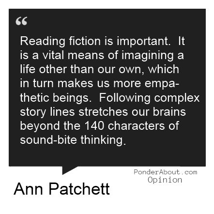 Reading fiction is important . . .