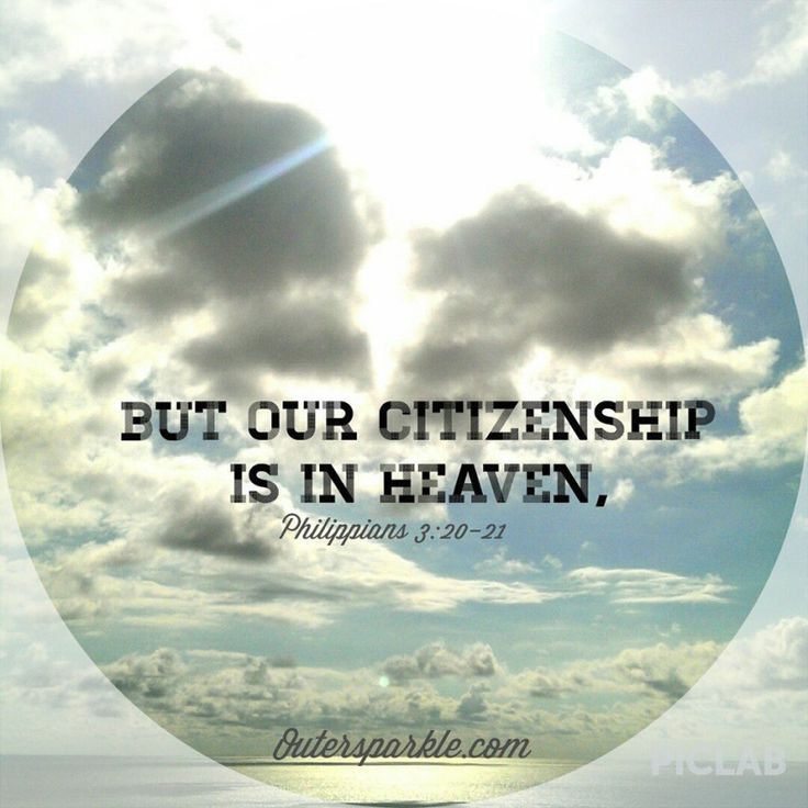 CITIZENS OF HEAVEN #SALVATIONSUNDAY PHILLIPIANS 3:20-21