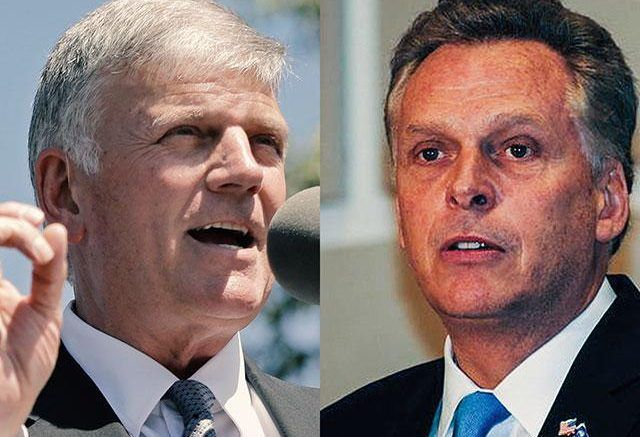Evangelist and humanitarian Franklin Graham says the governor of Virginia has his priorities backwards. Graham took to Facebook this week to denounce Gov. Terry McAuliffe for promising to veto a pr…