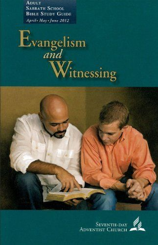 Evangelism and Witnessing (Adult Sabbath School Bible Study Guide) by Joe A. Webb. $3.75