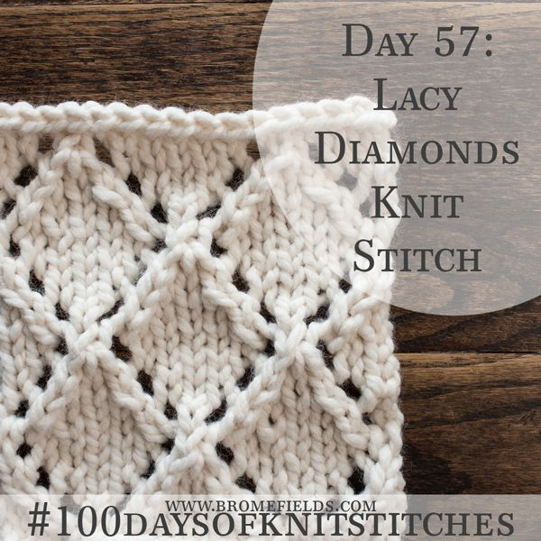 Video Tutorial: How to Knit the Lacy Diamond Knit Stitch