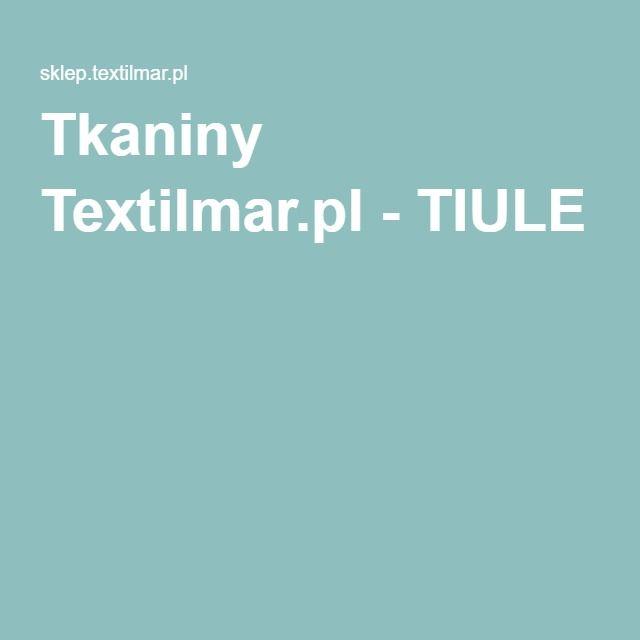 Tkaniny Textilmar.pl - TIULE