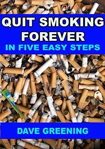 Quit Smoking Forever in Five Easy Steps, http://www.amazon.com/dp/B014YHLBFM/ref=cm_sw_r_pi_awdm_cl06vb1E75MGN