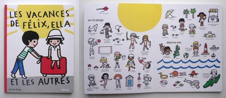 Iris de Moüy - Les vacances de Félix, Ella et les autres - aux éditions Hélium  Tiphaine-illustration  #kids #holidays