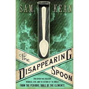 The Disappearing Spoon by Sam Kean. An engagingly written exploration of the periodic table, including it's history and impact on society. It reveals the mystery of the elements, and the best and worst of human nature. Even readers not normally interested in science will be able to follow and enjoy this book. Kean's enthusiasm about the subject is contagious and readers will gain a greater sense of wonder about the world, and possibly a better understanding of chemistry and science in…