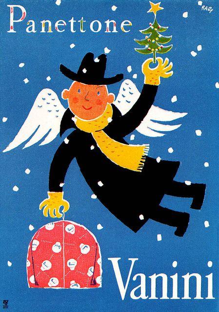 Vintage Italian Posters ~ #illustrator #Italian #vintage #posters ~ Christmas poster for panettone cake by Vanini. via sandiv999