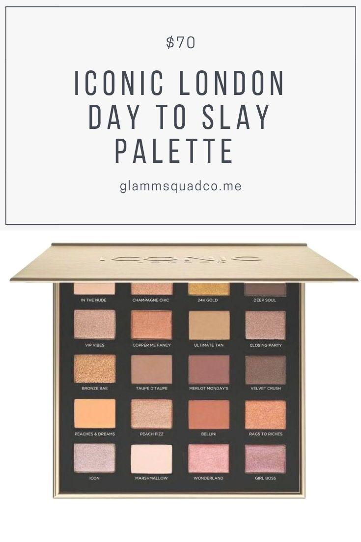 Iconic London Day To Slay Eyeshadow Palette Iconiclondon Makeup