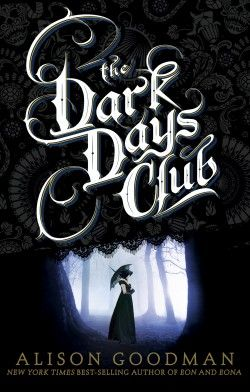 the dark days club alison goodman book review | www.readbreatherelax.com