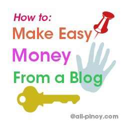 Easy Way to Make Money From a Blog! Learn here http://www.all-pinoy.com/easy-way-make-money-blog/  #easywaytomakemoneyfromablog