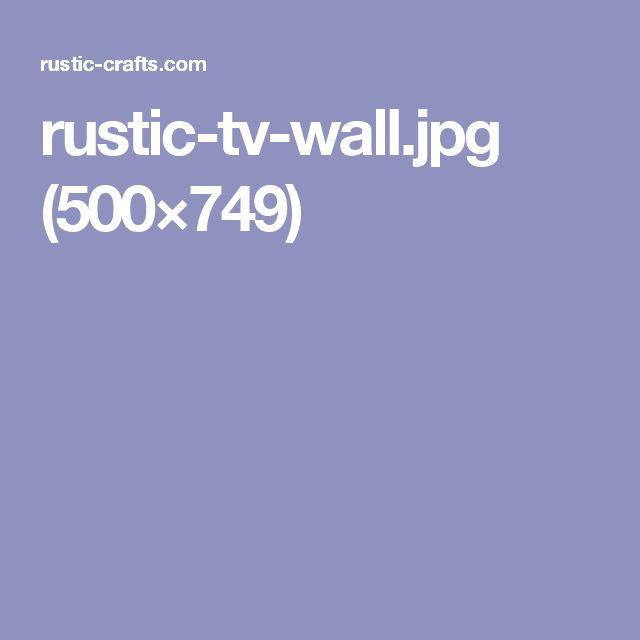 rustic-tv-wall.jpg (500×749)