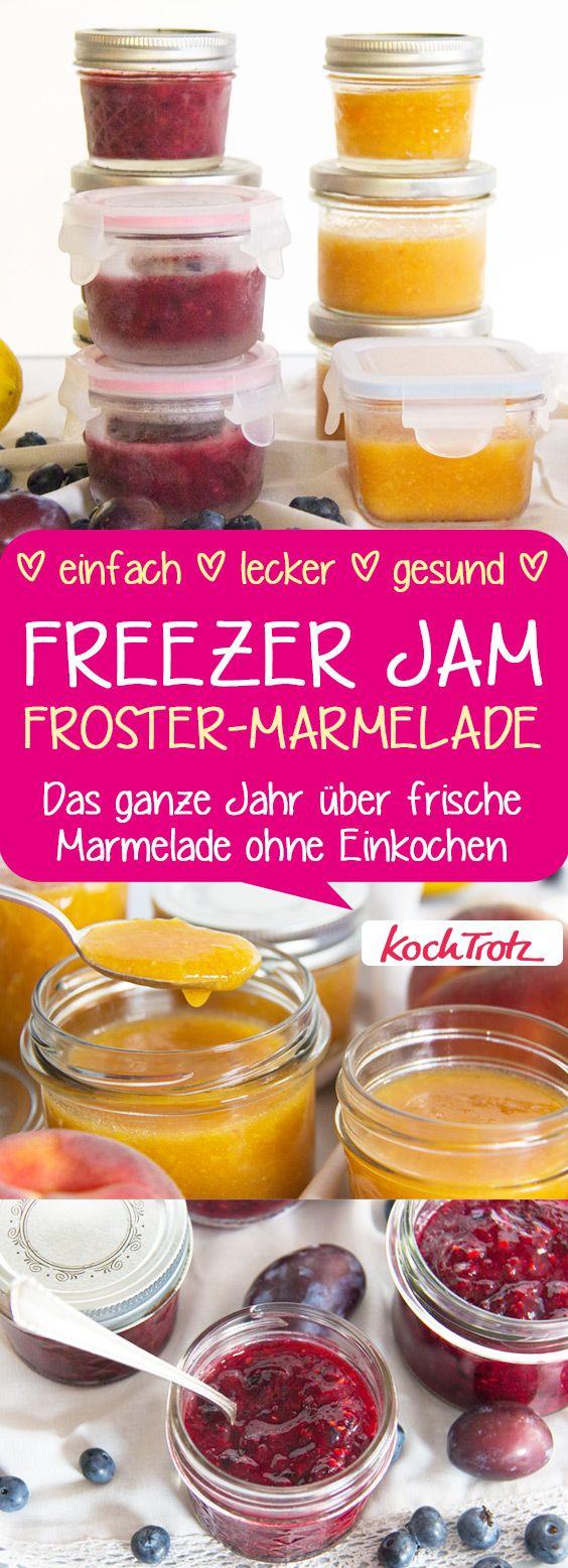 FREEZER JAM | Das ganze Jahr über frische Marmelade ohne Einkochen | Ideal für Allergiker | Froster-Marmelade #freezerjam