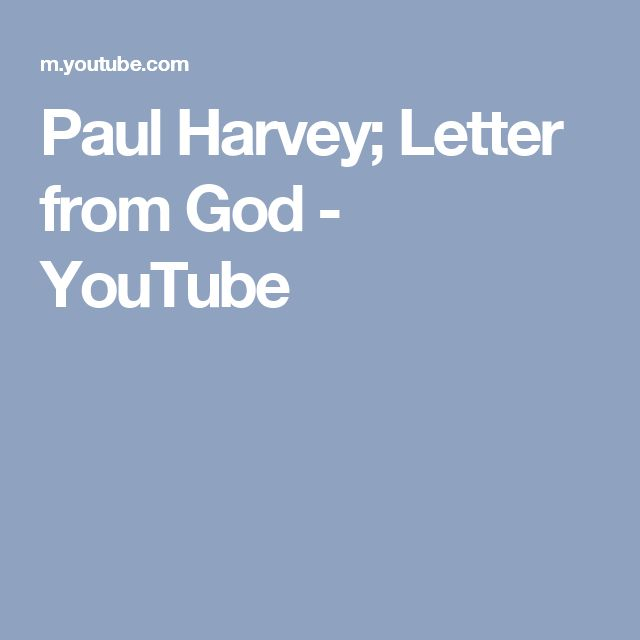 paul harvey letter from god youtube