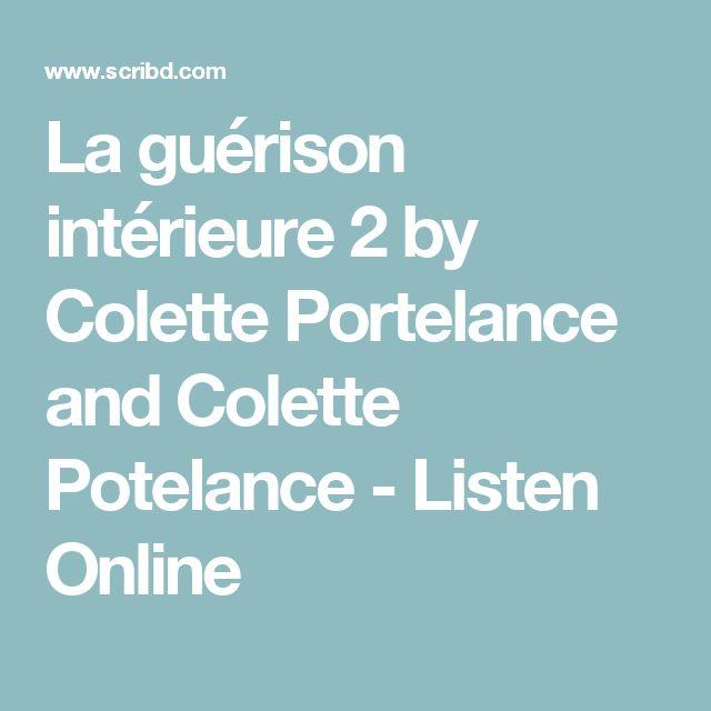 La Gurison Intrieure 2 By Colette Portelance And Colette Potelance