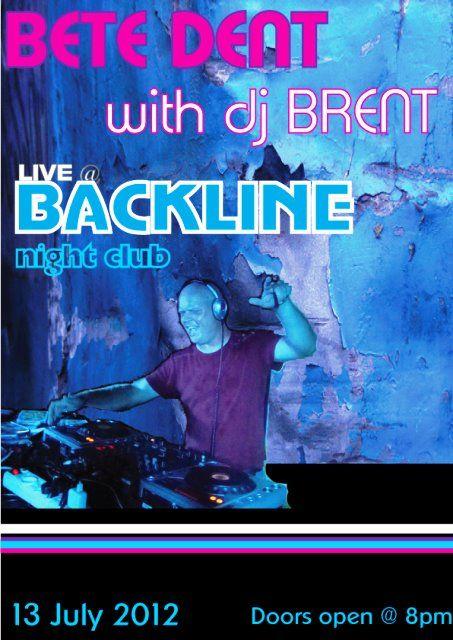 Bete Dent with DJ Brent @ Backline | South Coast Live