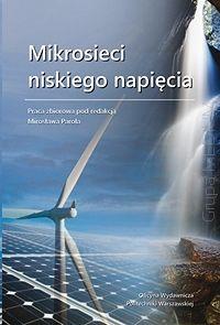 Mikrosieci niskiego napięcia  http://www.ksiegarniatechniczna.com.pl/mikrosieci-niskiego-napiecia.html  #energetyka #mikrosieci #niskie_napięcie