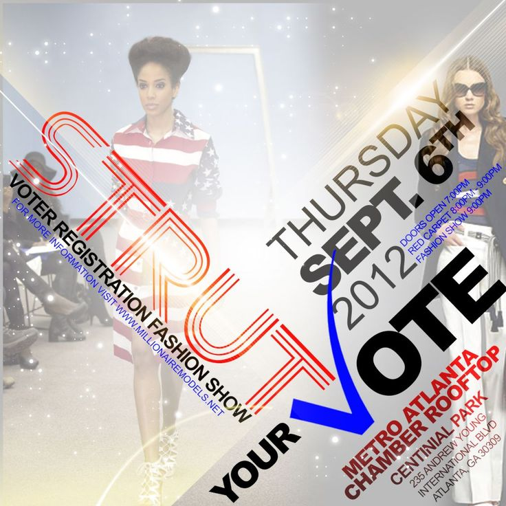 Strut Your Vote Fashion Show  September 6th at Metro Atlanta Chamber of Commerce!!