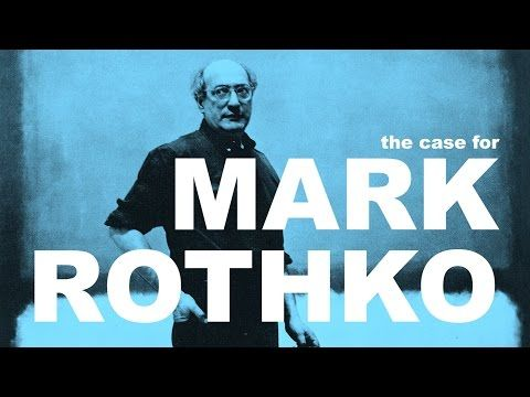 The Case For Mark Rothko   The Art Assignment   PBS Digital Studios - YouTube
